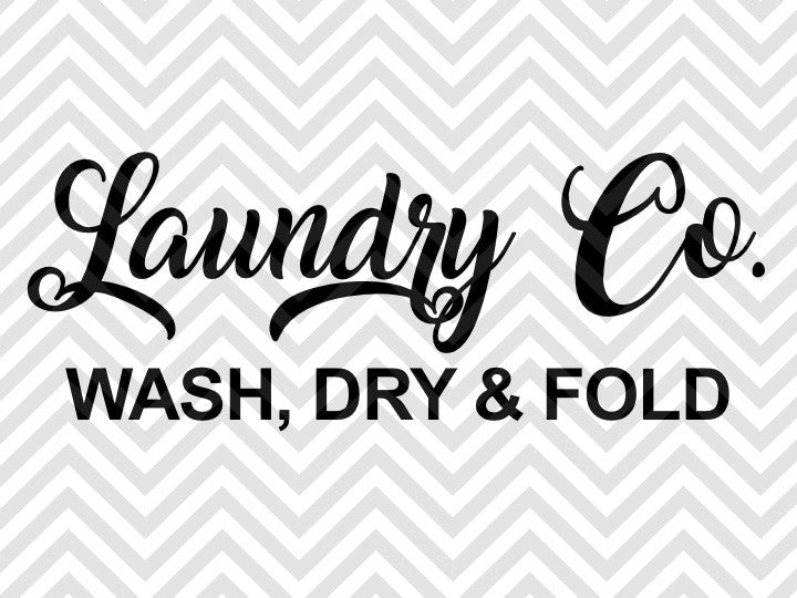 Download Laundry Co. Farmhouse Design SVG and DXF EPS Cut File ...