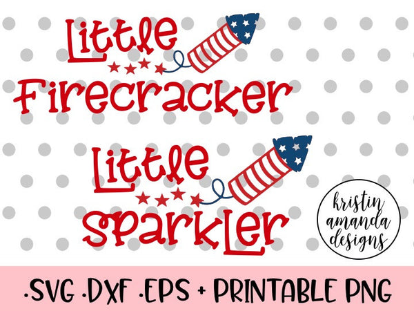 Little Firecracker and Little Sparkler 4th of July Bundle SVG DXF EPS PNG Cut File • Cricut • Silhouette
