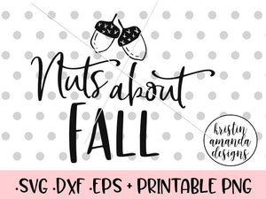 Nuts About Fall SVG DXF EPS PNG Cut File • Cricut • Silhouette