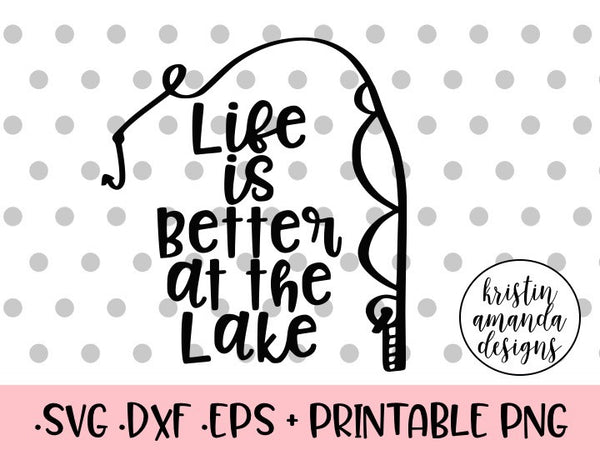 36+ Life Is Better At The Lake Summer Svg Dxf Eps Png Cut File Ò Cricut Ò Silhouette PNG