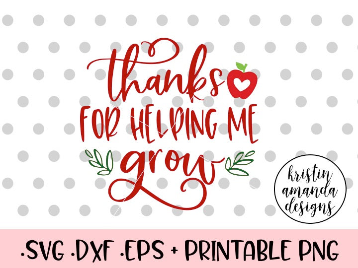 image regarding Thanks for Helping Me Grow Free Printable titled Because of for Aiding Me Improve Trainer SVG DXF EPS PNG Slice Report Cricut  Silhouette