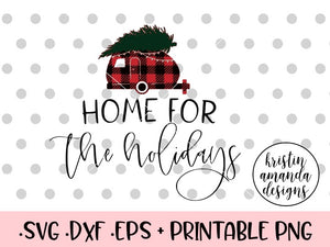 Home for the Holidays RV Camper Buffalo Plaid Christmas SVG DXF EPS PNG Cut File • Cricut • Silhouette