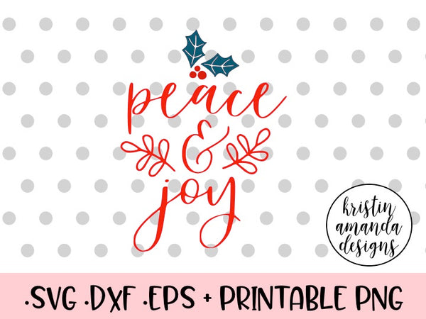 Download Peace and Joy Christmas SVG DXF EPS PNG Cut File • Cricut ...