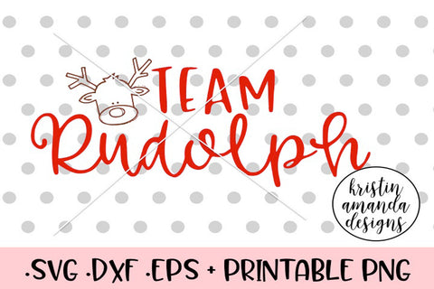 Team Rudolph Christmas SVG DXF EPS PNG Cut File • Cricut • Silhouette