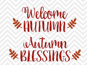 Fall SVG Bundle Welcome Autumn Autumn Blessings • SVG and DXF Cut File • png • Calligraphy • Download File • Cricut • Silhouette - Kristin Amanda Designs