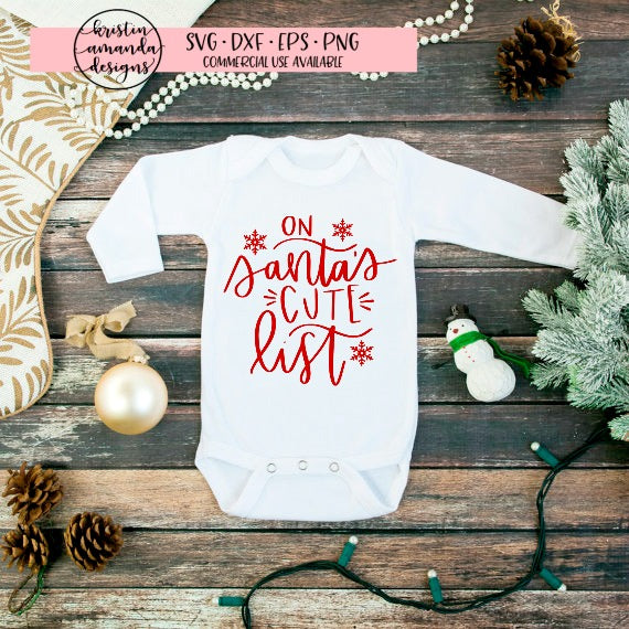 On Santa's Cute List Christmas SVG DXF EPS PNG Cut File • Cricut • Silhouette