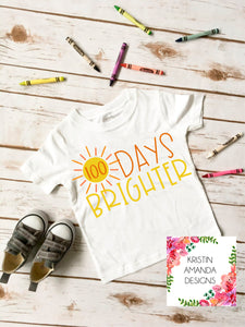 100 Days Brighter 100th Day of School SVG DXF EPS PNG Cut File • Cricut • Silhouette