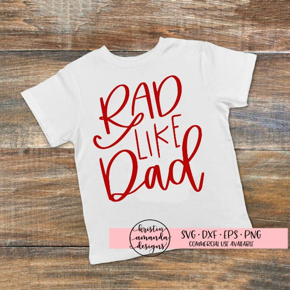 Rad Like Dad Fathers Day SVG DXF EPS PNG Cut File • Cricut • Silhouette