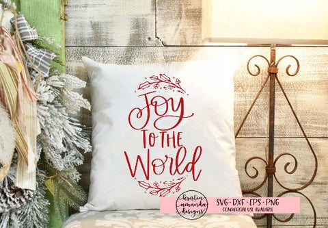 Joy to the World Christmas SVG DXF EPS PNG Cut File • Cricut • Silhouette - SVG File Cricut Kristin Amanda Designs