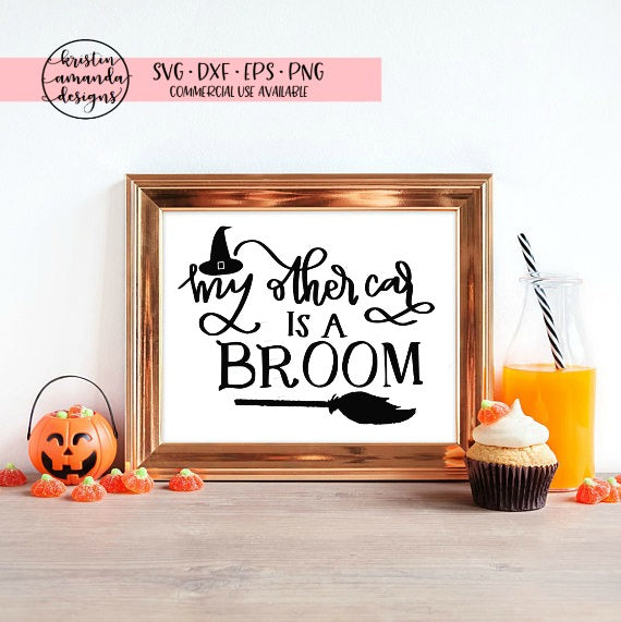 My Other Car Is a Broom Witch Halloween SVG DXF EPS PNG Cut File • Cricut • Silhouette