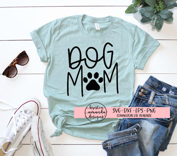 Dog Mom SVG DXF EPS PNG Cut File • Cricut • Silhouette