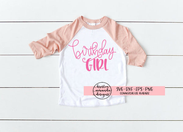 Birthday Girl SVG DXF EPS PNG Cut File • Cricut • Silhouette