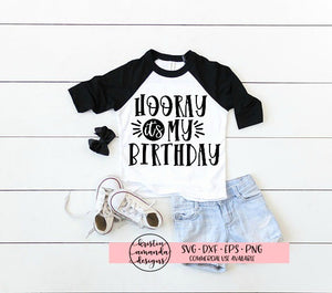 Hooray it's my Birthday SVG DXF EPS PNG Cut File • Cricut • Silhouette - SVG File Cricut Kristin Amanda Designs