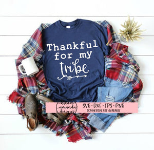 Thankful for My Tribe Fall Autumn Thanksgiving SVG DXF EPS PNG Cut File • Cricut • Silhouette