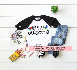 Totally Au-Some Autism SVG DXF EPS PNG Cut File • Cricut • Silhouette