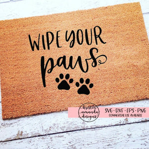 Wipe Your Paws SVG DXF EPS PNG Cut File • Cricut • Silhouette - SVG File Cricut Kristin Amanda Designs