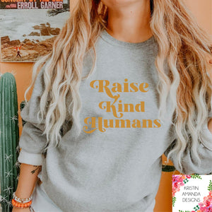 Raise Kind Humans SVG DXF EPS PNG Cut File • Cricut • Silhouette