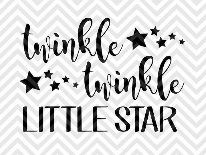 Twinkle Twinkle Little Star  SVG and DXF Cut File • PNG • Vector • Calligraphy • Download File • Cricut • Silhouette - SVG File Cricut Kristin Amanda Designs