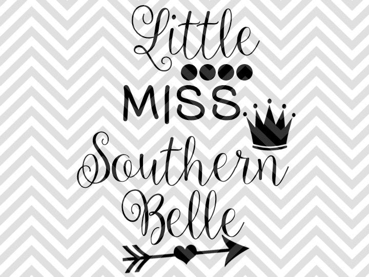 Little Miss Southern Belle SVG and DXF Cut File • PNG • Vector • Calligraphy • Download File • Cricut • Silhouette - SVG File Cricut Kristin Amanda Designs