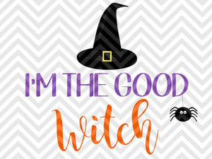 I'm the Good Witch Halloween SVG and DXF Cut File • Png • Vector • Calligraphy • Download File • Cricut • Silhouette - SVG File Cricut Kristin Amanda Designs