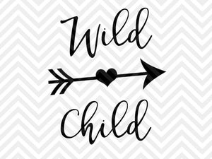 Wild Child SVG and DXF Cut File • PNG • Vector • Calligraphy • Download File • Cricut • Silhouette - SVG File Cricut Kristin Amanda Designs