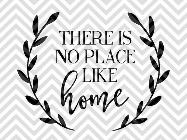 there is no place like home laurel farmhouse svg and dxf cut file pn. Black Bedroom Furniture Sets. Home Design Ideas