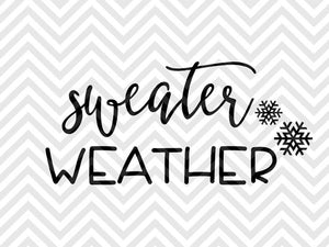 Sweater Weather Winter Christmas SVG and DXF Cut File • PNG • Vector • Calligraphy • Download File • Cricut • Silhouette - SVG File Cricut Kristin Amanda Designs