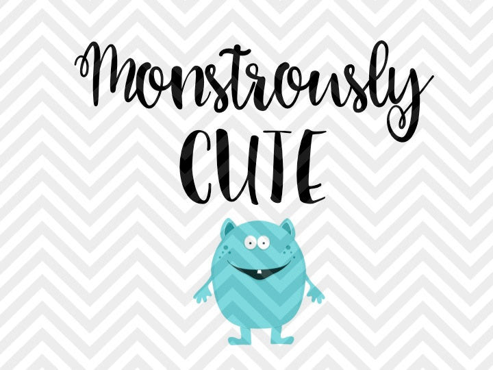 Monstrously Cute Baby Halloween SVG and DXF Cut File • PNG • Vector • Calligraphy • Download File • Cricut • Silhouette - SVG File Cricut Kristin Amanda Designs