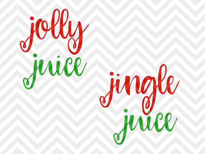 Jolly Juice Jingle Juice Wine Christmas SVG and DXF Cut File • Png • Vector • Calligraphy • Download File • Cricut • Silhouette - SVG File Cricut Kristin Amanda Designs