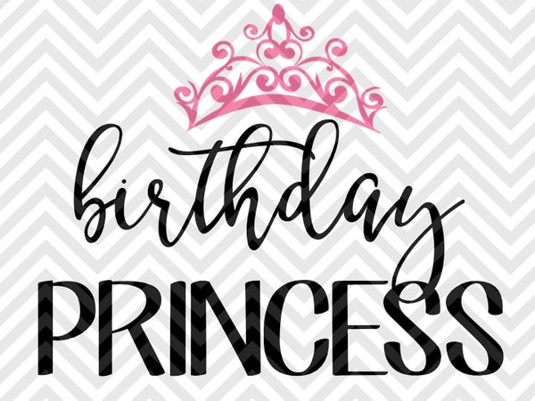 Download Birthday Princess Tiara Crown SVG and DXF Cut File • PDF ...