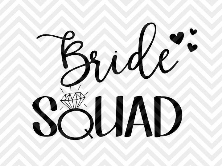 Bride Squad Bachelorette Party SVG and DXF Cut File • PNG • Vector • Calligraphy • Download File • Cricut • Silhouette - Kristin Amanda Designs