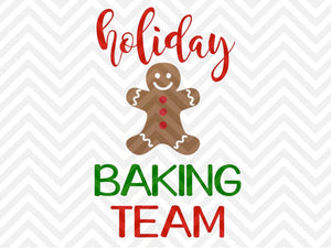 Holiday Baking Team Cookies Christmas SVG and DXF Cut File • Png • Download File • Cricut • Silhouette - SVG File Cricut Kristin Amanda Designs