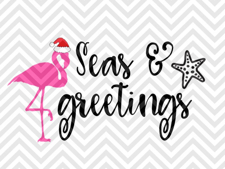 Seas and Greetings Christmas Flamingo Season's Greetings SVG and DXF Cut File • Png • Download File • Cricut • Silhouette - SVG File Cricut Kristin Amanda Designs