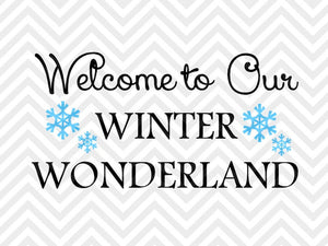Welcome to Our Winter Wonderland Christmas Snowflake SVG and DXF Cut File • Png • Download File • Cricut • Silhouette - SVG File Cricut Kristin Amanda Designs