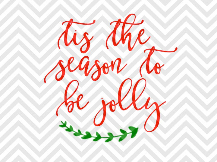 Tis the Season to Be Jolly Christmas Wreath SVG and DXF Cut File • Png • Download File • Cricut • Silhouette - SVG File Cricut Kristin Amanda Designs