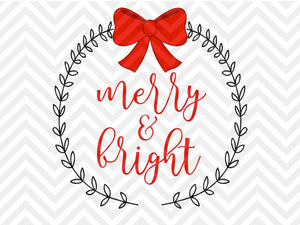 Merry and Bright Christmas Laurel Bow SVG and DXF Cut File • Png • Download File • Cricut • Silhouette - SVG File Cricut Kristin Amanda Designs