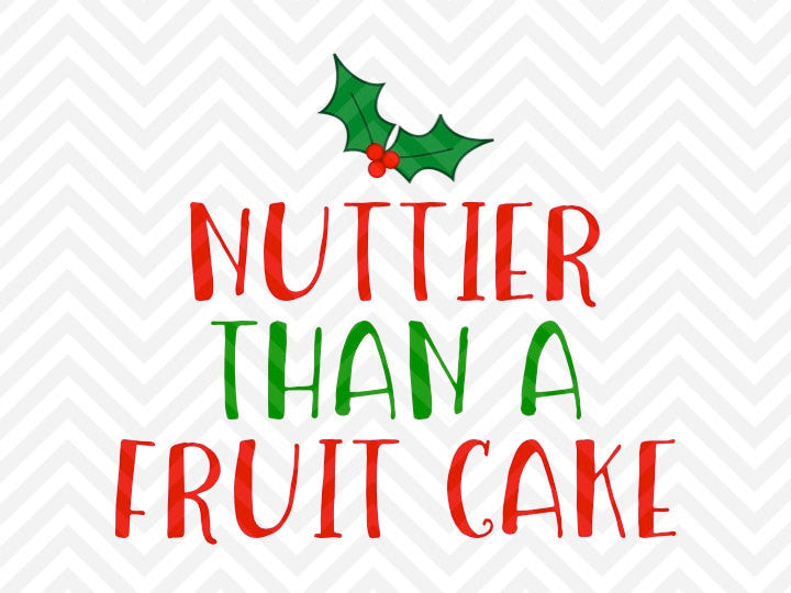 Nuttier Than a Fruitcake Christmas Sweater SVG and DXF Cut File • Png • Download File • Cricut • Silhouette - SVG File Cricut Kristin Amanda Designs