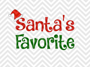 Santa's Favorite Baby Onesie SVG and DXF Cut File • PNG • Vector • Calligraphy • Download File • Cricut • Silhouette - SVG File Cricut Kristin Amanda Designs