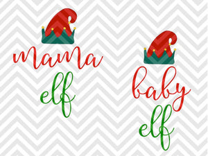 Mama Elf Baby Elf Santa North Pole Christmas SVG and DXF Cut File • Png • Download File • Cricut • Silhouette - SVG File Cricut Kristin Amanda Designs