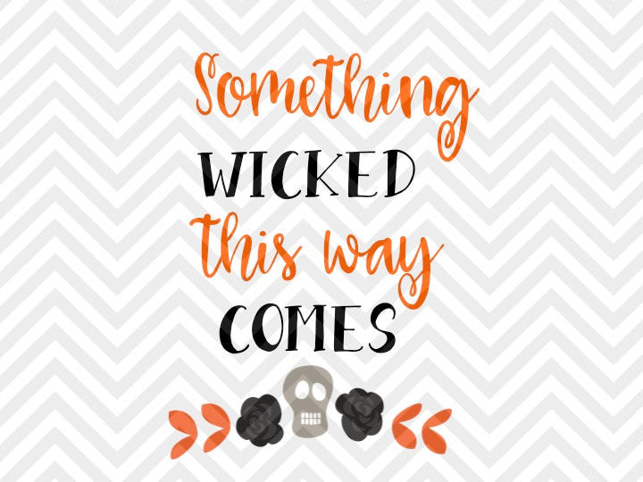 Something Wicked This Way Comes Halloween Witch SVG and DXF Cut File • PNG • Download File • Cricut • Silhouette - SVG File Cricut Kristin Amanda Designs