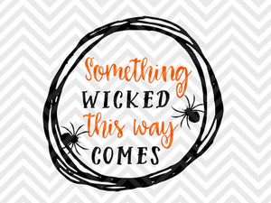 Something Wicked This Way Comes Halloween Bats SVG and DXF Cut File • PNG • Download File • Cricut • Silhouette - SVG File Cricut Kristin Amanda Designs