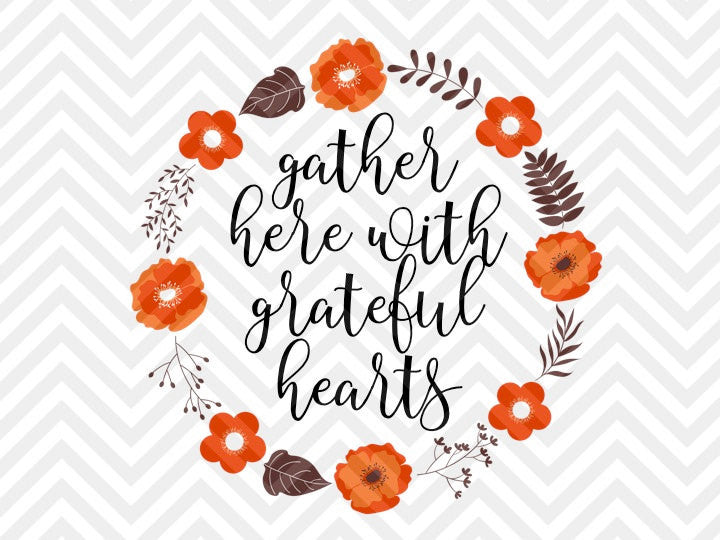 Gather Here With Grateful Hearts Fall Thanksgiving Wreath