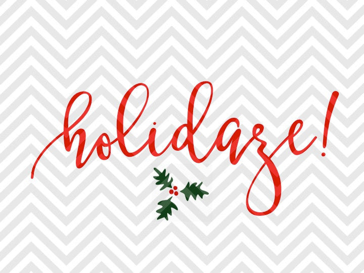 Holidaze Christmas Mistletoe SVG and DXF Cut File • Png • Download File • Cricut • Silhouette - SVG File Cricut Kristin Amanda Designs