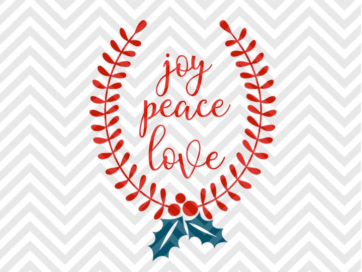 Peace Love Joy Mistletoe Christmas Laurel Wreath SVG and DXF Cut File • Png • Download File • Cricut • Silhouette - SVG File Cricut Kristin Amanda Designs