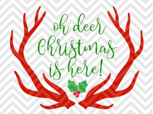 Oh Deer Christmas is Here Mistletoe Antlers Rudolph SVG and DXF Cut File • Png • Download File • Cricut • Silhouette - SVG File Cricut Kristin Amanda Designs