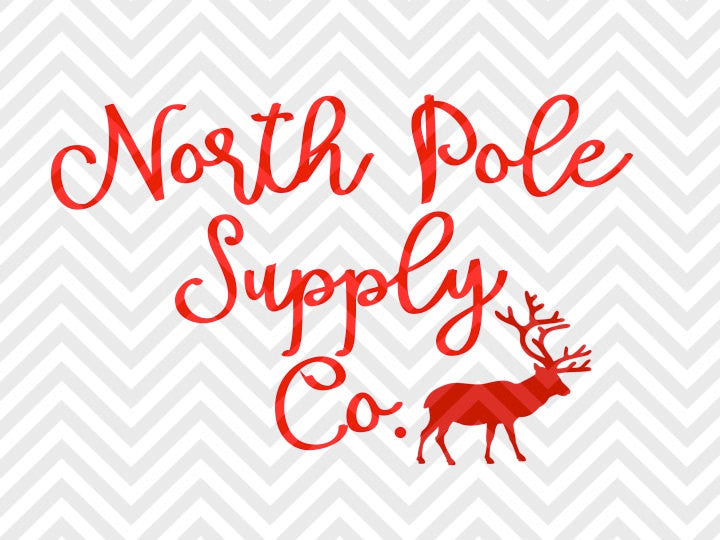 North Pole Supply Co. Santa Christmas Reindeer Farmhouse SVG and DXF Cut File • Png • Download File • Cricut • Silhouette - SVG File Cricut Kristin Amanda Designs