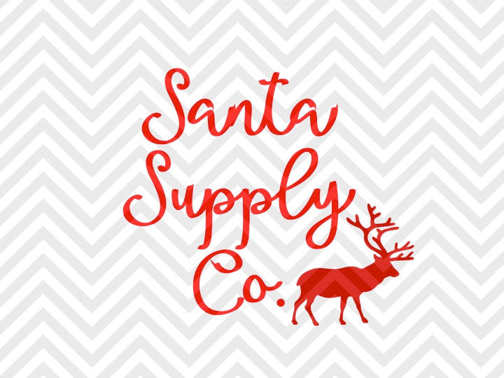Santa Supply Co. North Pole Santa Farmhouse Reindeer SVG and DXF Cut File • Png • Download File • Cricut • Silhouette - SVG File Cricut Kristin Amanda Designs