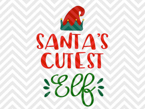 Santa's Cutest Elf Reindeer Rudolph Kids Christmas North Pole SVG and DXF Cut File • Png • Download File • Cricut • Silhouette - Kristin Amanda Designs