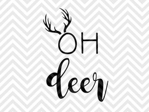 Oh Deer  SVG and DXF Cut File • PDF • Vector • Calligraphy • Download File • Cricut • Silhouette - SVG File Cricut Kristin Amanda Designs