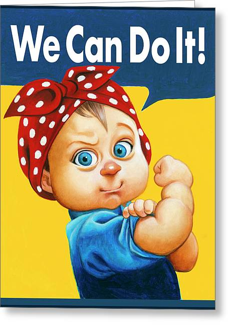 We Can Do It - Greeting Card